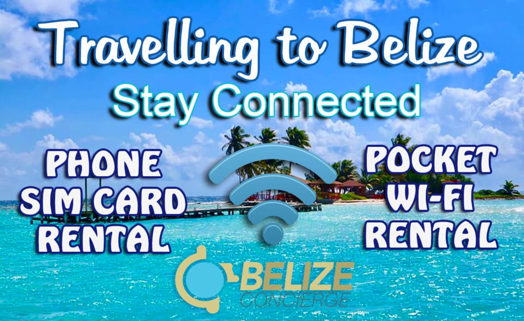 Rent SIM Card and Pocket Wi-fi to Stay Connected in BELIZE